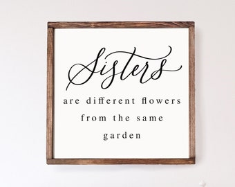 Sisters Are Different Flowers Wood Framed Sign | Girl Nursery | Girls Room Decor | Sisters Sign | Nursery Wall Art