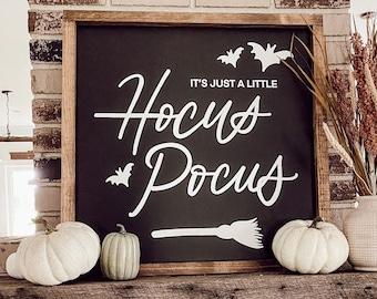 It's Just A Little Hocus Pocus Sign, Fall Sign, Fall Home Decor, Halloween Decor, Fall Farmhouse Decor, Rustic Halloween Sign