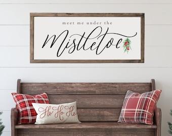 Meet Me Under the Mistletoe | Wood Framed Sign | Christmas Sign | Farmhouse Christmas | Rustic Christmas Wall Art | Holiday sign