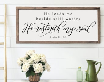 He Leads Me Beside Still Waters Wood Framed Sign, Bible verse sign, scripture wall art, farmhouse signs, living room sign