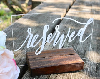 new acrylic wedding reserved signs with stands calligraphy etsy