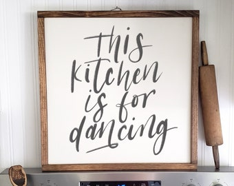 This Kitchen Is For Dancing | Wood Framed Sign | Farmhouse Kitchen Sign | Sign for Kitchen | Farmhouse Signs | Rustic Kitchen Sign