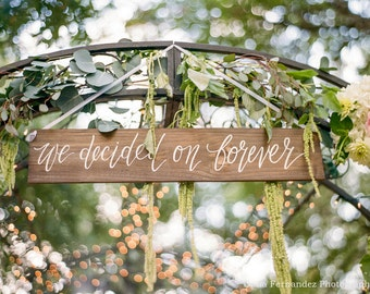 We Decided on Forever Sign, Rustic Wedding Signs, Wooden Wedding Signs, Wedding Photo Prop Sign, Rustic Farmhouse | 30x5.5 NP1