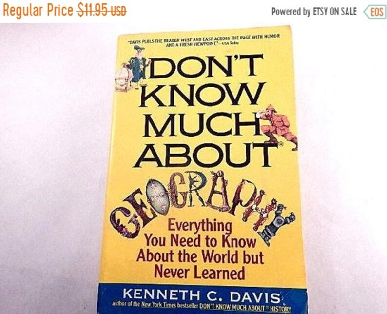 He Dont Know Much About Geography Or >> Don T Know Much About Geography Book By Kenneth C Davis Etsy