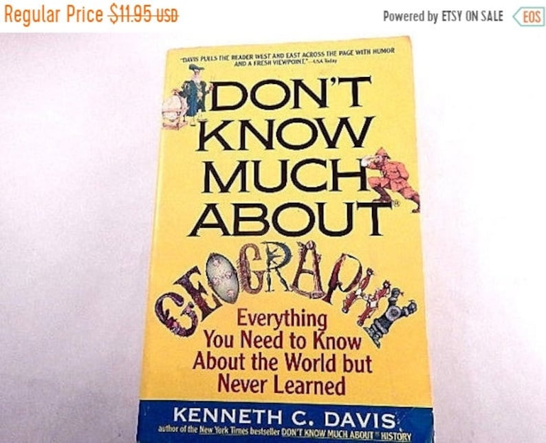 He Dont Know Much About Geography Or >> Don T Know Much About Geography Book By Kenneth C Davis 1993 Paperback Humor Travel Reference Free Shipping
