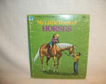 My Little Book of Horses Tell a Tale Children's Story Book about Animals Color Illustrations Vintage 1974 Whitman Publishing