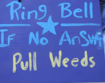 Ring Bell Signs for your house - personalized and custom made.