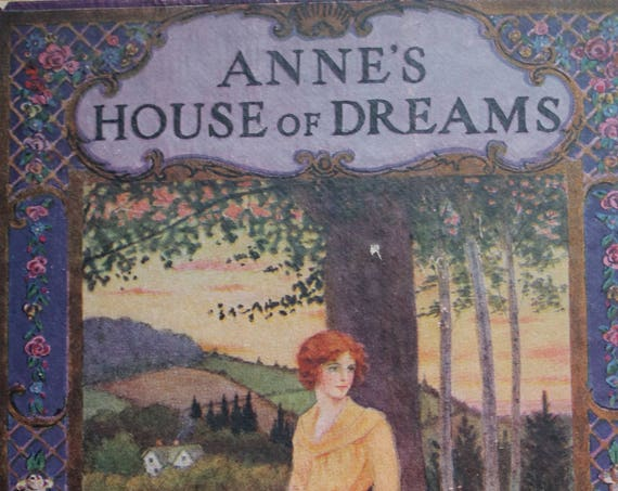 Anne's House of Dreams (1917) by A.M. Montgomery