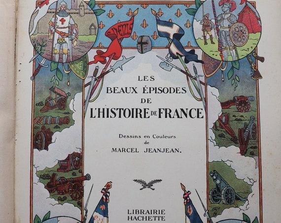 Les Beaux Épisodes de L'Histoire de France (Illustrated by Marcel Jeanjean)