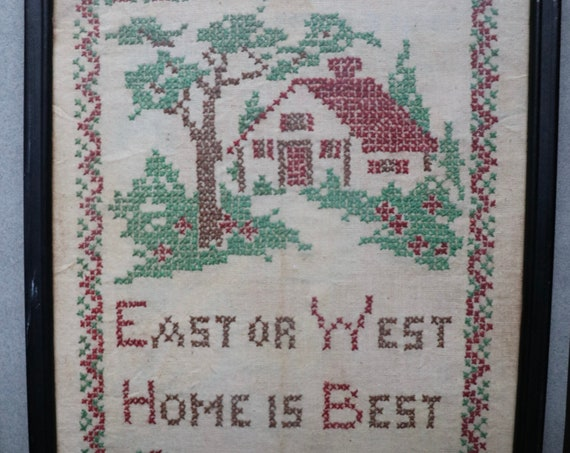 Vintage, Framed Cross Stitch- East or West, Home Is Best
