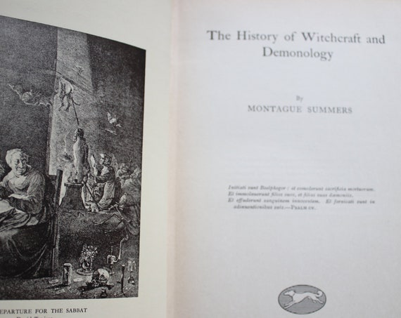 The History of Witchcraft and Demonology (History of Civilization Series) by Montague Summers