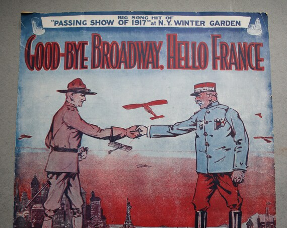 "WWI Era Sheet Music: ""Goodbye Broadway, Hello France"""