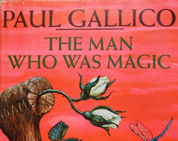 The Man Who Was Magic by Paul Gallico, First Edition, 1966