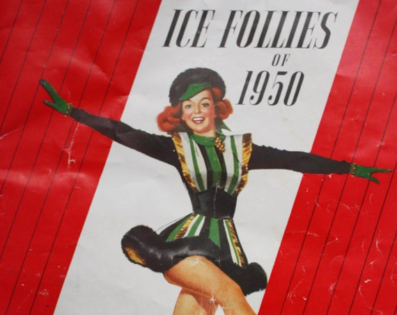 The Shipstads & Johnson Original and Finest Ice Follies of 1950 14th Annual Edition Program with Ticket Stubs