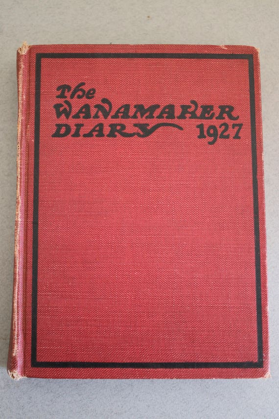The Wanamaker Diary for 1927