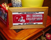 FREE SHIPPING Rare University of Alabama 2011 License Plate Sign Framed cedar National Champs