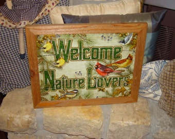 FREE SHIPPING Framed weathered Welcome Nature Lovers solid cedar wood 15X18 man cave metal sign oak finish rustic wall hanging display