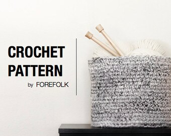 Crochet Pattern | Chunky Crochet Storage Basket, Super Bulky/Weight 6, Home Decor | THE BREMERTON Instant Download
