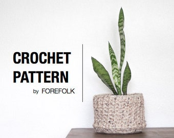 Crochet Pattern | Crochet Plant Basket, Storage Basket, Super Bulky/Weight 6, Home Decor | THE SEDONA Instant Download