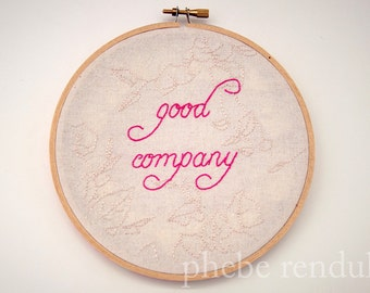 "Embroidery Art - Good Company - 6"""