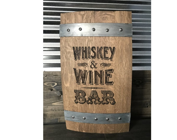 Authentic Custom Laser Engraved Whiskey & Wine Bar Themed Barrel Stave Sign - Great for The Home Bar, Wine Cellar, She Shed, Man Cave