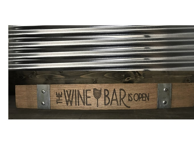 """Authentic Custom Laser Engraved """"The Wine Bar is Open"""" Wine Barrel Stave Sign - Great for The Home Bar, Wine Bar, Wine Cellar, She Shed"""
