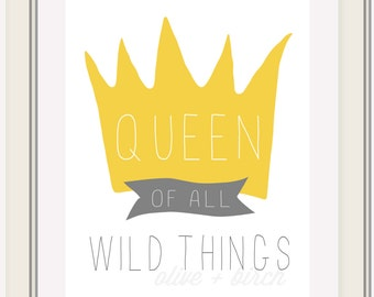 Where the Wild Things Are Nursery Printable, QUEEN of All Wild Things
