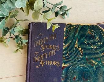 1905 - Twenty-Five Stories by Twenty-Five Authors - Antique Book - Illustrated - Edwardian