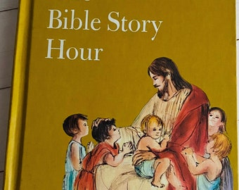 1970 - The Bible Story Hour - Child Horizons - Hardcover - Vintage Book