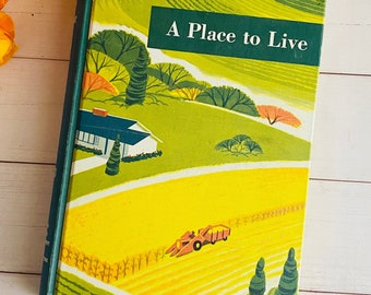 1963 - A Place to Live - the Yearbook of Agriculture - Vintage Book - MCM - Retro - Mid-Century