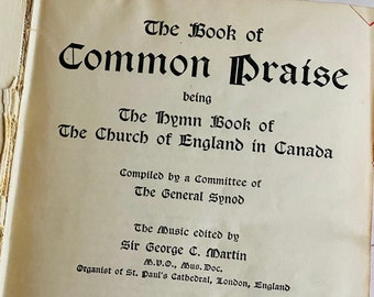 1909 - The Book of Common Praise - The Church of England in Canada - Antique Hymnal