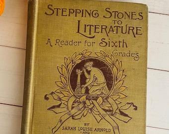 1897 - Antique Schoolbook - A Read for Sixth Grades - Victorian - Irving - Thoreau - Julia Ward Howe
