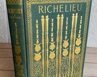 1896 - Richelieu - Edward Bulwer-Lytton - Antique Book - Victorian - Gilt