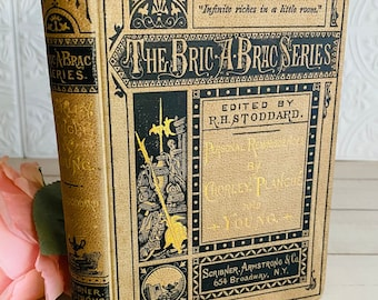 1874 - Antique Book - Bric-A-Brac Series - Richard Henry Stoddard - Personal Reminiscences of Chorley, Planche & Young