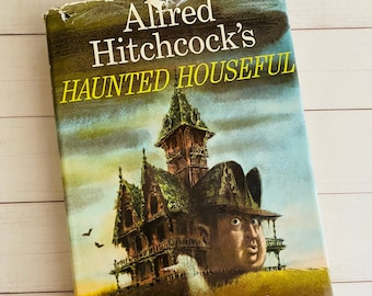 1961 - Alfred Hitchcock's Haunted Houseful - First Edition - Vintage Book - Ghostly Tales - Fred Banbury Illustrated