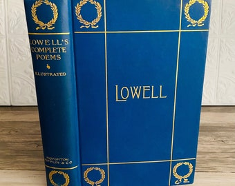 1899 - The Poetical Works of James Russell Lowell - Antique Book - Victorian - Gilt