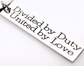 Divided by Duty, United by Love small bar keychain, Military Wife, Deployment gift for him or her, Military Girlfriend, Army, Navy, Marines