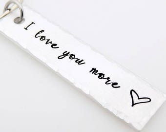 Valentines Day Gift, for him, for her, I love you more, Gift for boyfriend, girlfriend, husband, wife, vday gift, couples gift, anniversary
