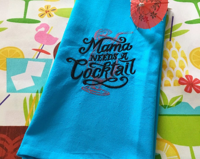 Featured listing image: Mama Needs a Cocktail Tea Towel - Funny Towel