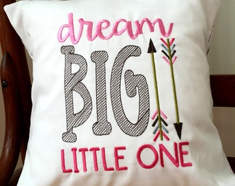 Dream Big Little One Embroidered Pillow Cover - Child's Embroidered Pillow Cover