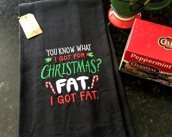 Funny Christmas Embroidered Tea Towel - Fat for Christmas Kitchen Tea Towel
