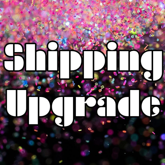Shipping Upgrades! (USA Only) Priority 1-3 day & Priority Express 1-2 day