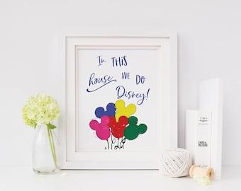 In This House We Do Disney | Disney Printable | Disney Art Print | Disney  Wall