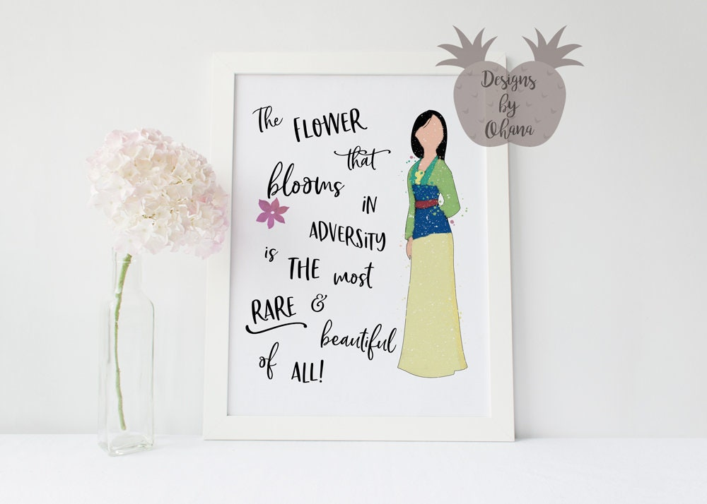 The Flower That Blooms In Adversity Mulan Quote Print Etsy