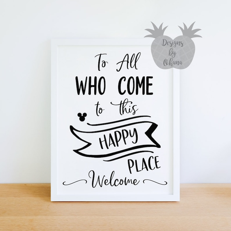 To All Who Come To This Happy Place Disneyland Welcome Sign Etsy