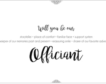 Will You be Our Officiant?  - 5x7 Printable Digital File