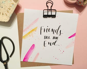 Friends Till The End card | Handmade Galentine's Day card