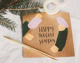 Happy Snuggle Season Holiday Greeting Card