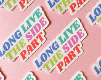 Long Live the Side Part | Laptop Sticker