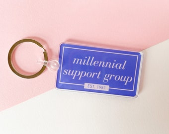 Millennial Support Group acrylic keychain